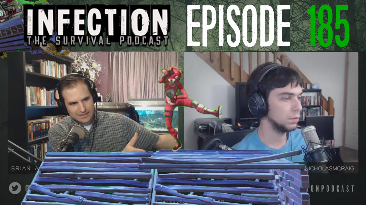 Fortnite Effect – Infection – The SURVIVAL PODCAST Episode 185